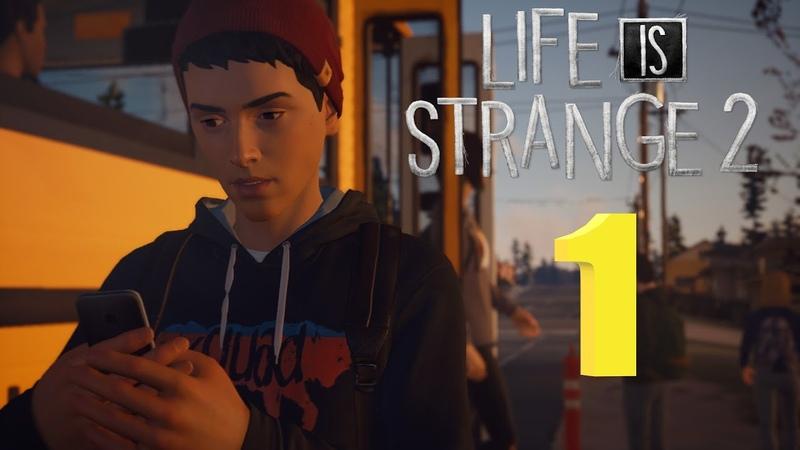 Стрим Life is strange 2 Эпизод 1 1 Прохождение на русском
