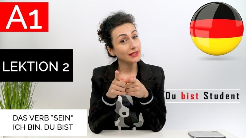 Learn german Das Verb Sein ich bin du bist A1 Kurs Lektion 2 Deutsch lernen