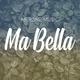 MerOne Music - Ma Bella