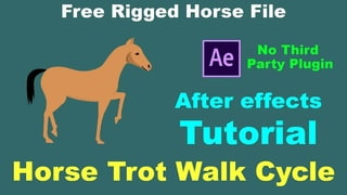 How to Animating Horse trot walk cycle using After effects Part-1 (without plugin)