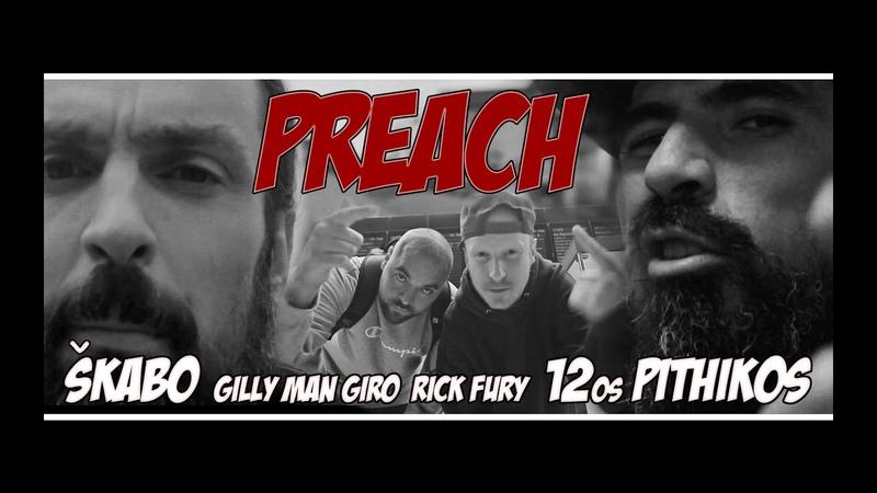 Škabo x 12os Pithikos x Gilly Man Giro Rick Fury - Preach [The Red Album] (Prod. Richy Spitz)