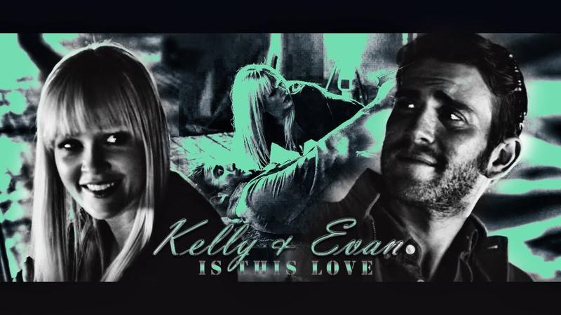 Kelly evan - Is this love