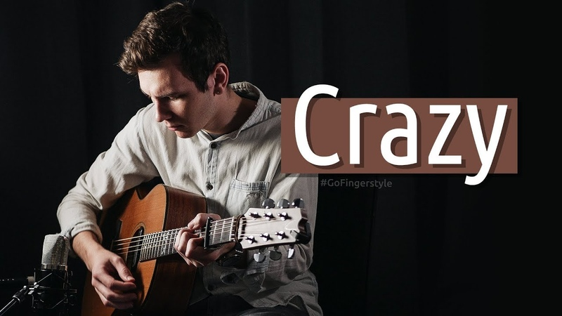 «Crazy» (Gnarls Barkley) fingerstyle cover