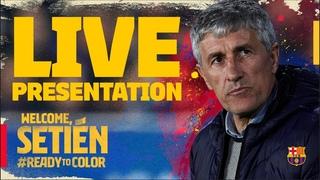 🔥 LIVE / DIRECTO: Official presentation of Quique Setién as new coach of FC Barcelona 🔵🔴