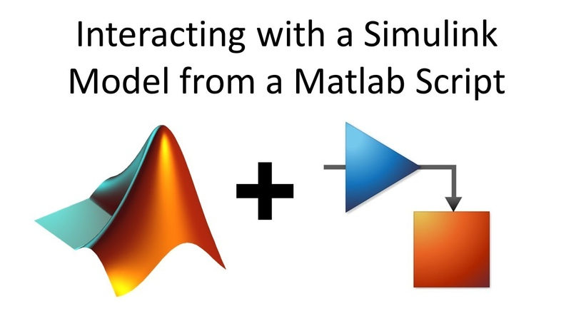 Interacting with a Simulink Model from a Matlab Script