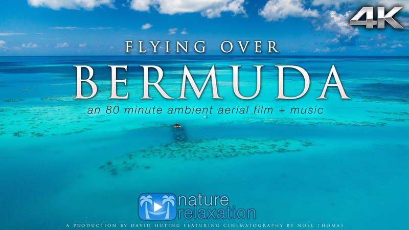 FLYING OVER BERMUDA 4K UHD Version Ambient Aerial Drone Film Music by Nature Relaxation™