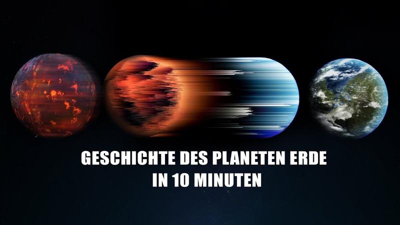 Vollständige Geschichte der Erde in 10 Minuten