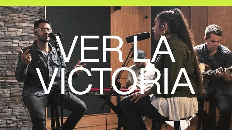 Ver La Victoria See A Victory Spanish Acustico Elevation Worship
