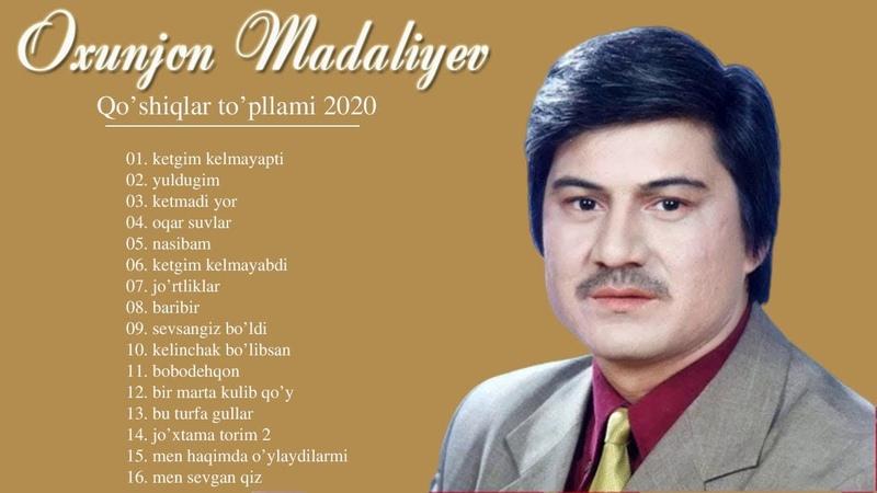 Oxunjon Madaliyev Eski Qoshiqlari - Охунжон Мадалиев все песни - Охунжон Мадалиев Жонли ижро 2020