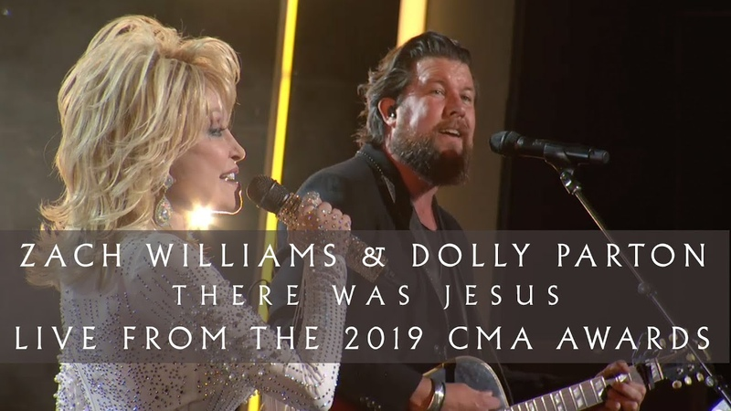 Zach Williams and Dolly Parton - There Was Jesus (Live from the 2019 CMA Awards)