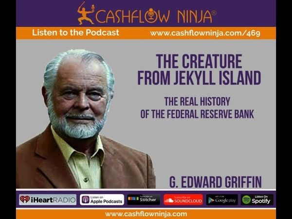 469 G Edward Griffin The Real History Of The Federal Reserve Bank