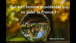 Qui est l'homme providentiel qui va aider la France ?