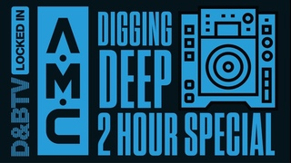 - D&BTV: Locked In (Digging Deep 2-Hour Special) (11-03-2021)