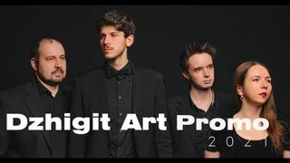 Dzhigit Art promo 2021