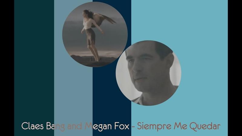 Claes Bang and Megan Fox Siempre Me Quedará
