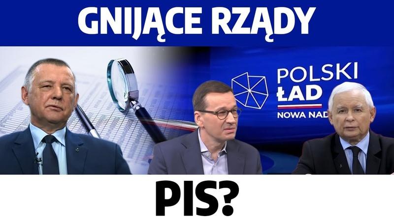 Polski Ład gnijące rządy PiS Banaś pogrąży rząd Dojdzie do wcześniejszych wyborów R Winnicki