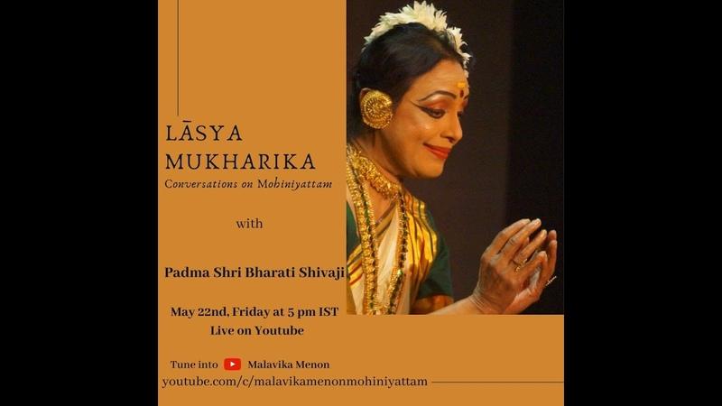 Lāsya Mukharika Episode 2 Padma Shri Bharati Shivaji