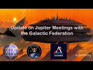Update on Jupiter Meetings with the Galactic Federation of Worlds