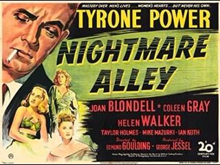 Аллея кошмаров / Nightmare Alley 1947 / нуар / Тайрон Пауэр, Джоан Блонделл