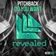 M21 | Крутой Клубняк 2016 - Pitchback - Do You Want (Original Mix)