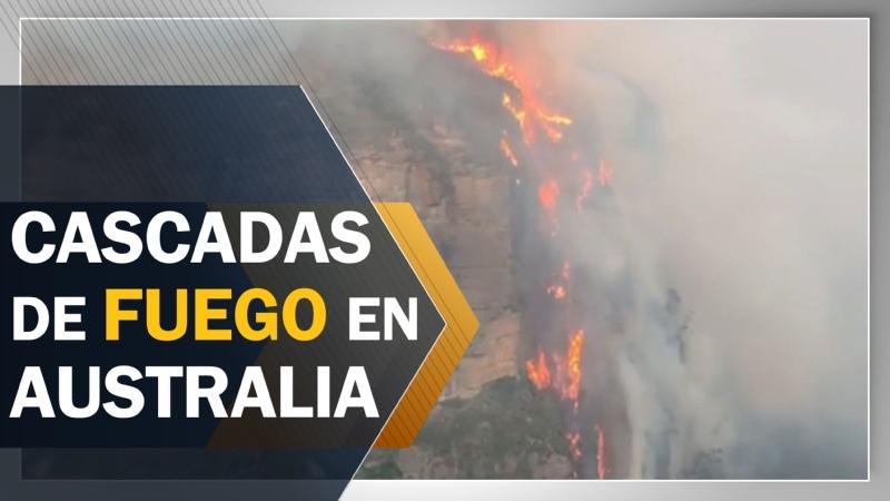 Los incendios provocan cascadas de fuego en Australia
