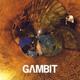 Gambit - My, My, My