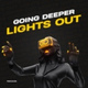 НОВИНКА_2020_Going Deeper - Lights Out