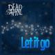 Dead by April - Let It Go