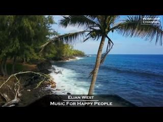 Elian West - Music For Happy People (Original Mix)