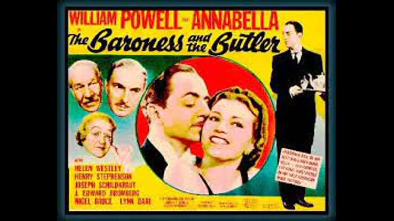 The Baroness and the Butler (1938) Color William Powell, Annabella, Helen Westley