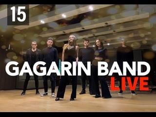GAGARIN BAND LIVE #15