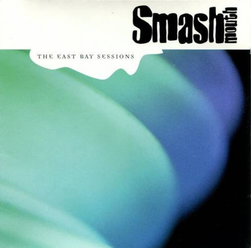 Smash Mouth album The East Bay Sessions