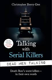 Talking with Serial Killers. The Most Evil People in the World Tell Their Own Stories ( PDFDrive )
