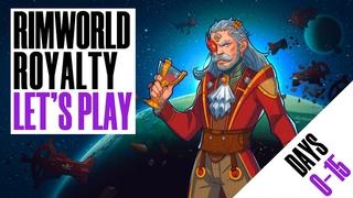 Выживание в RimWorld - Royalty с нуля (день с 1 по 15)