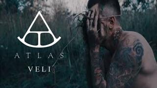 Atlas - Veli (Official Video)