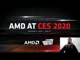Перевод Презентации AMD CES 2020