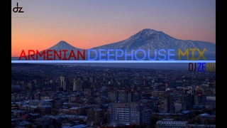 DJ ZENO ft. Hraach & Armen Miran - Armenian DeepHouse Mix 2019