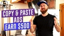 How To Copy Paste Ads To Make $100-$500 A Day Online
