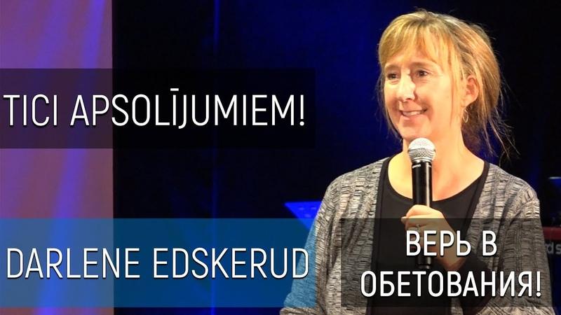 Darlene Edskerud Tici apsolījumiem Верь в обетования 20 10 2019