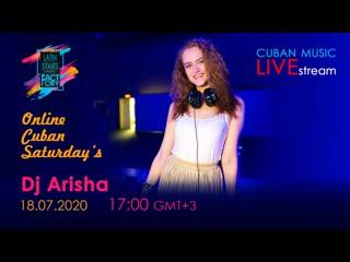 Dj Arisha - ONLINE CUBAN SATURDAYS