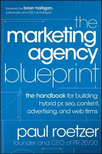 Paul Roetzer] The Marketing Agency Blueprint  The