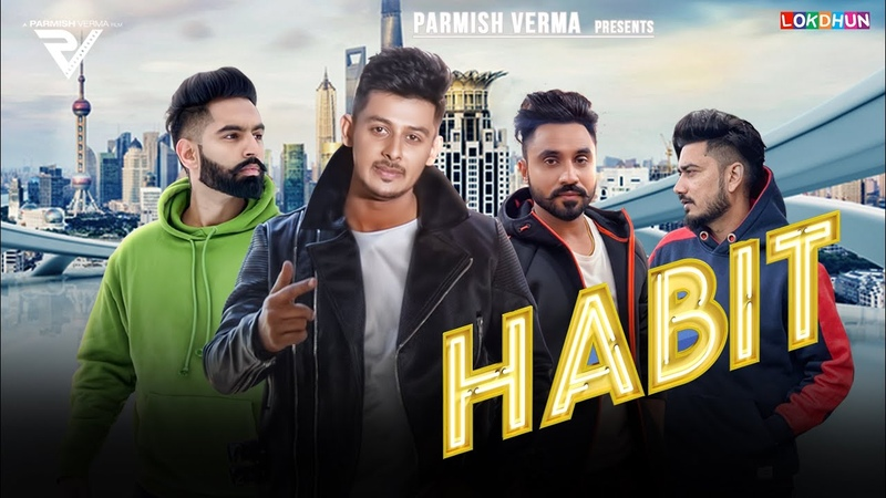 HABIT Laddi Chahal Official Song Parmish Verma Desi Crew New Punjabi Songs 2019