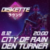 Den Turner x CITY OF RAIN