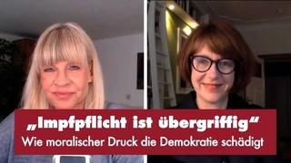 """""""Impfpflicht ist übergriffig"""" -  mit Prof. Dr. Ulrike Guérot"""