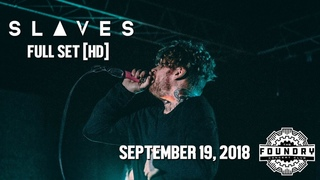 Slaves - Full Set HD - Live at The Foundry Concert Club