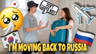I'm MOVING OUT PRANK On BOYFRIEND   Korean Russian couple   남친한테 갑자기 떠난다고 했을때 남친의 반응은!? ㅋㅋ