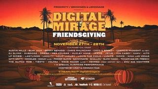 DIGITAL MIRAGE FRIENDSGIVING - DAY 2