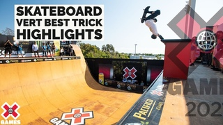 PACIFICO SKATEBOARD VERT BEST TRICK: HIGHLIGHTS | X Games 2021