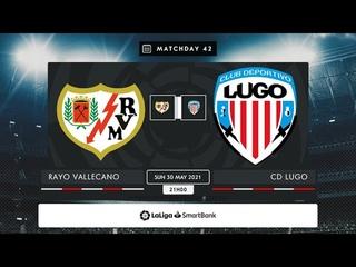 Rayo Vallecano - CD Lugo MD42 D2100