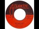 PRETTY BOY (aka DON COVAY) with THE UPSETTERS - BIP BOP BIP [Atlantic 11479] 1957